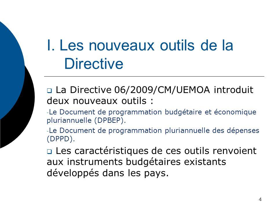 I. Les nouveaux outils de la Directive