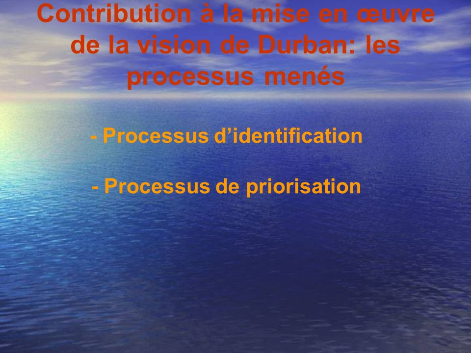 - Processus d'identification - Processus de priorisation