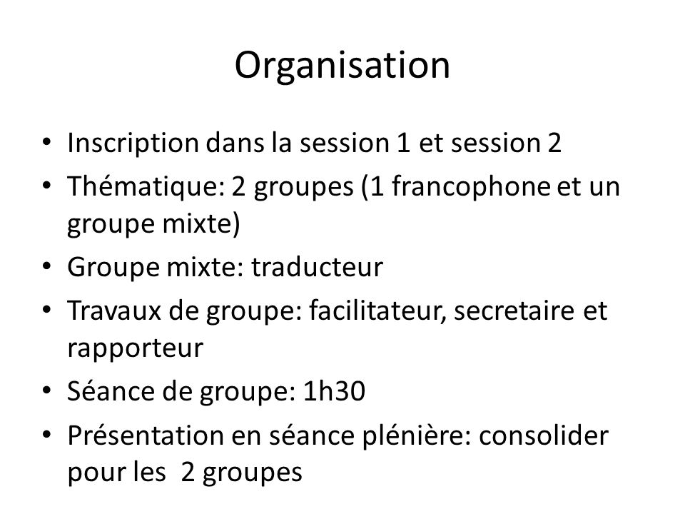 Organisation Inscription dans la session 1 et session 2