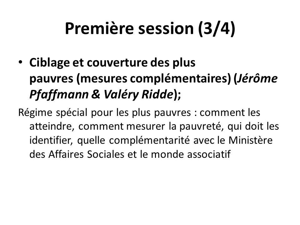 Première session (3/4) Ciblage et couverture des plus pauvres (mesures complémentaires) (Jérôme Pfaffmann & Valéry Ridde);