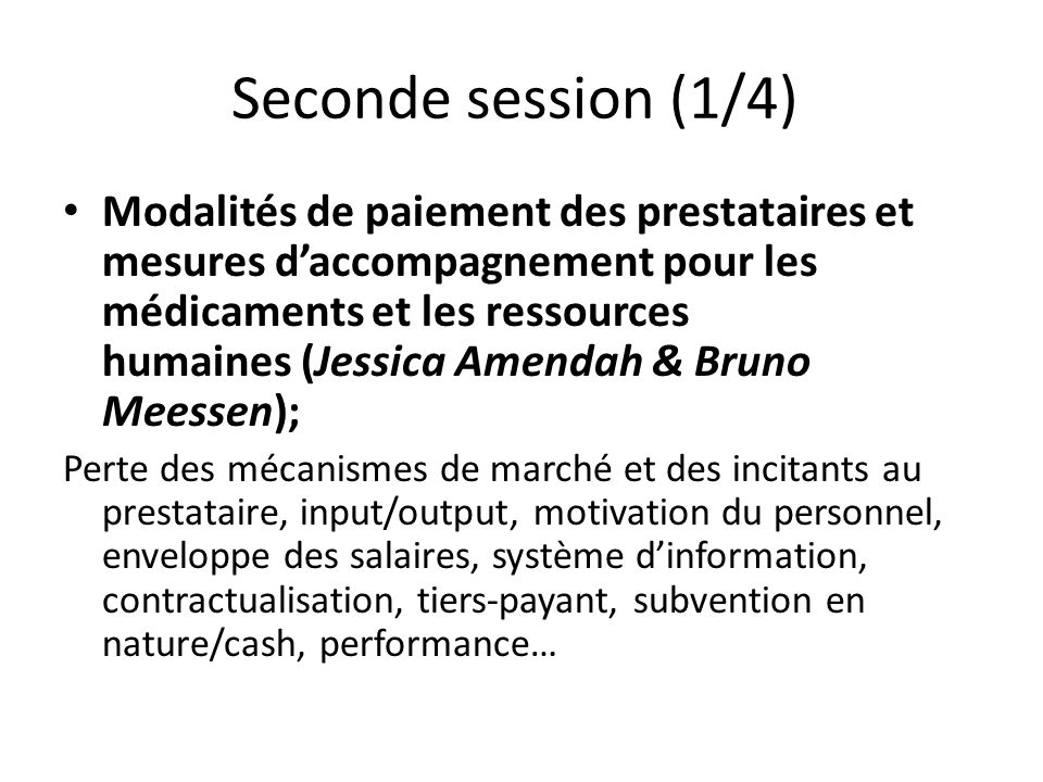 Seconde session (1/4)