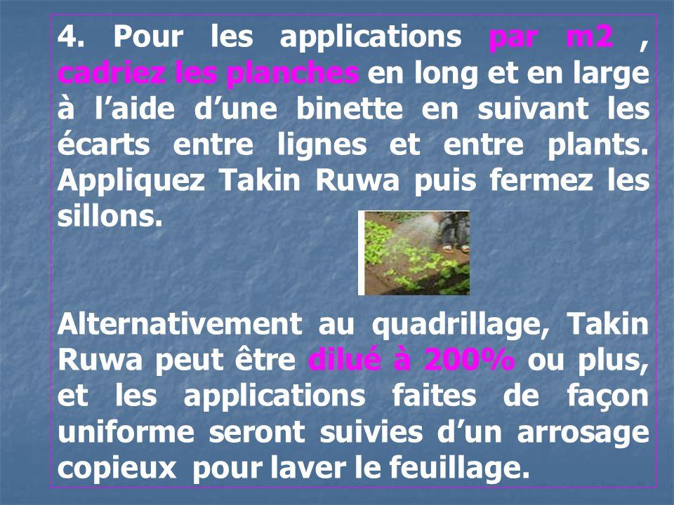 4. Pour les applications par m2 , cadriez les planches en long et en large à l'aide d'une binette en suivant les écarts entre lignes et entre plants. Appliquez Takin Ruwa puis fermez les sillons.