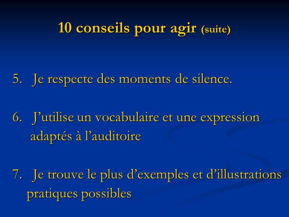 10 conseils pour agir (suite)