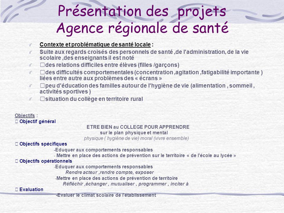 Présentation des projets Agence régionale de santé