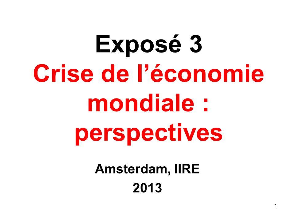 Exposé 3 Crise de l'économie mondiale : perspectives