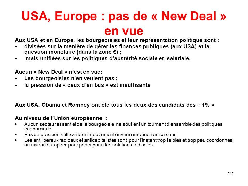 USA, Europe : pas de « New Deal » en vue