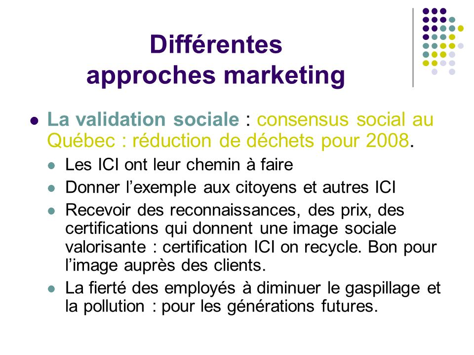 Différentes approches marketing