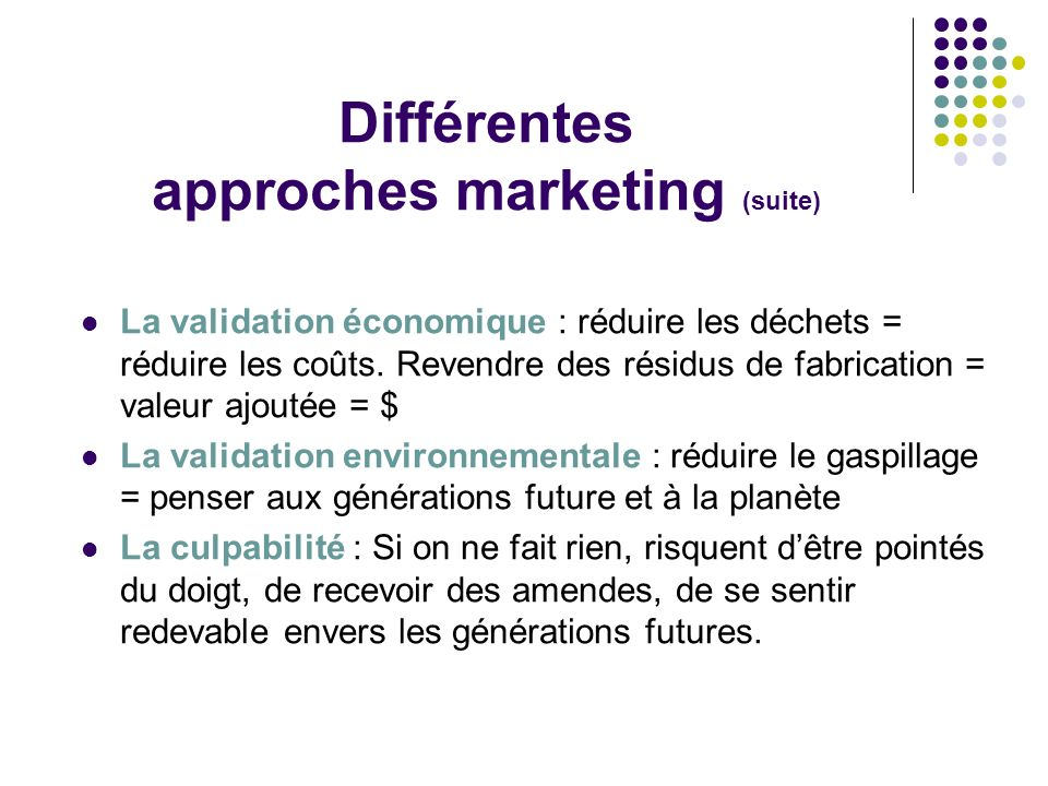 Différentes approches marketing (suite)