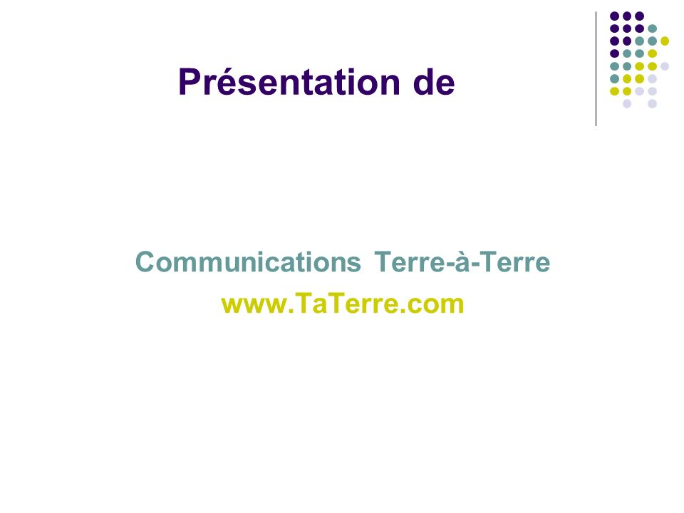 Communications Terre-à-Terre