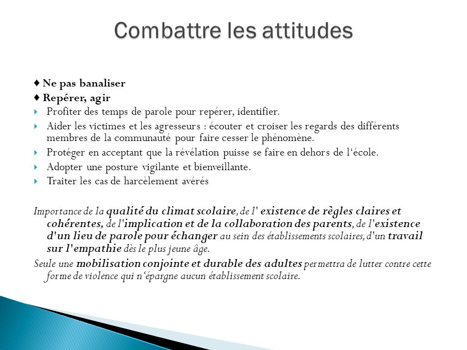 Combattre les attitudes