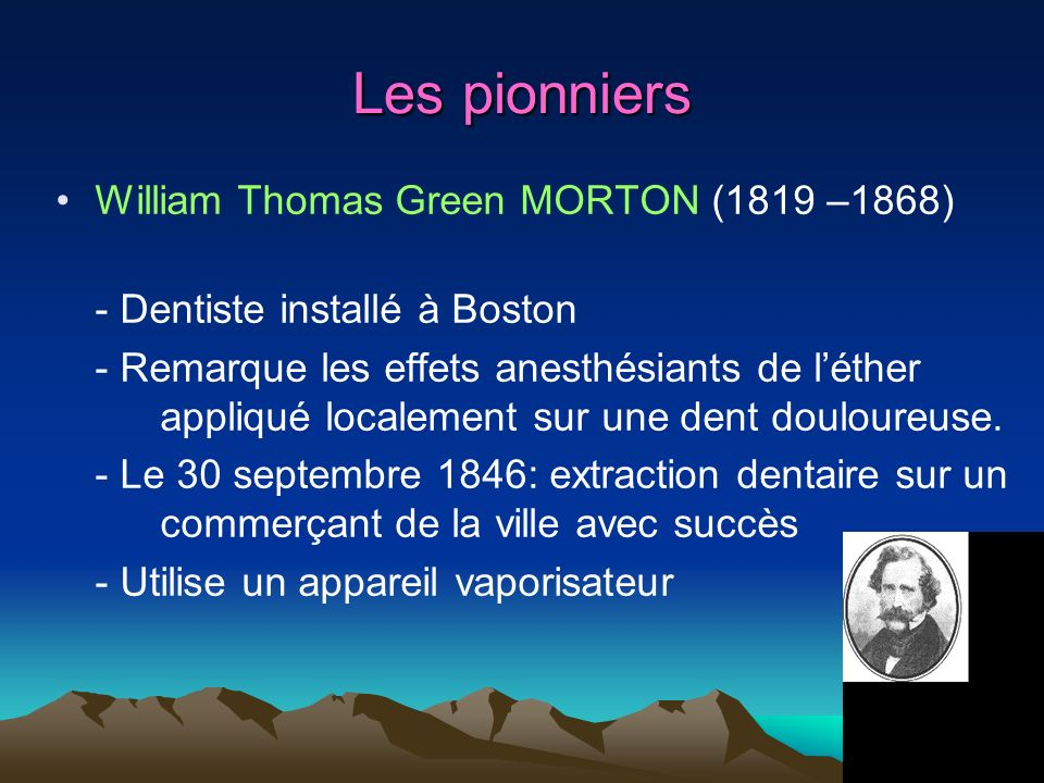 Les pionniers William Thomas Green MORTON (1819 –1868)
