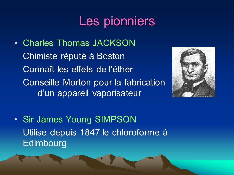 Les pionniers Charles Thomas JACKSON Chimiste réputé à Boston