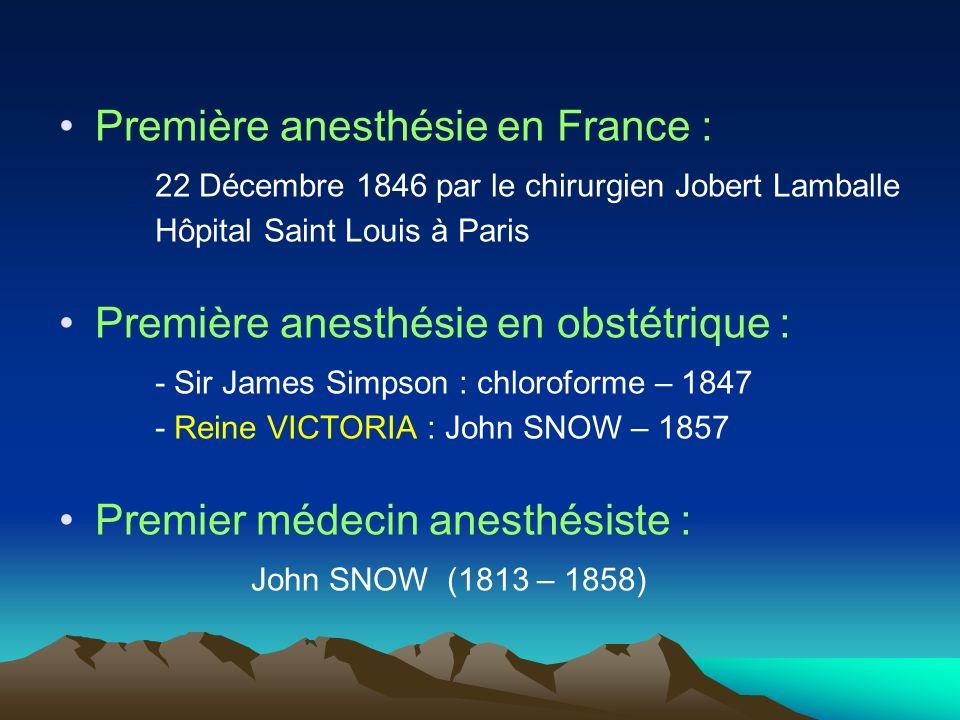 Première anesthésie en France :