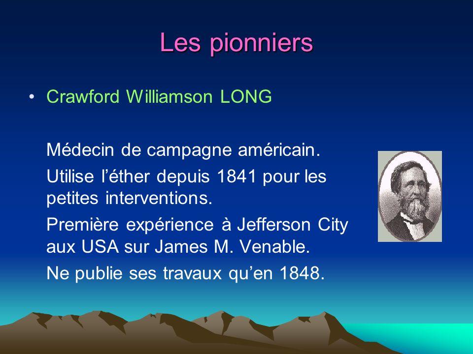 Les pionniers Crawford Williamson LONG Médecin de campagne américain.