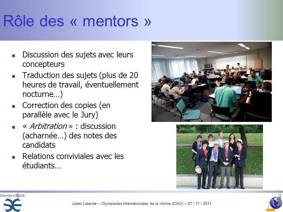 Rôle des « mentors » Discussion des sujets avec leurs concepteurs