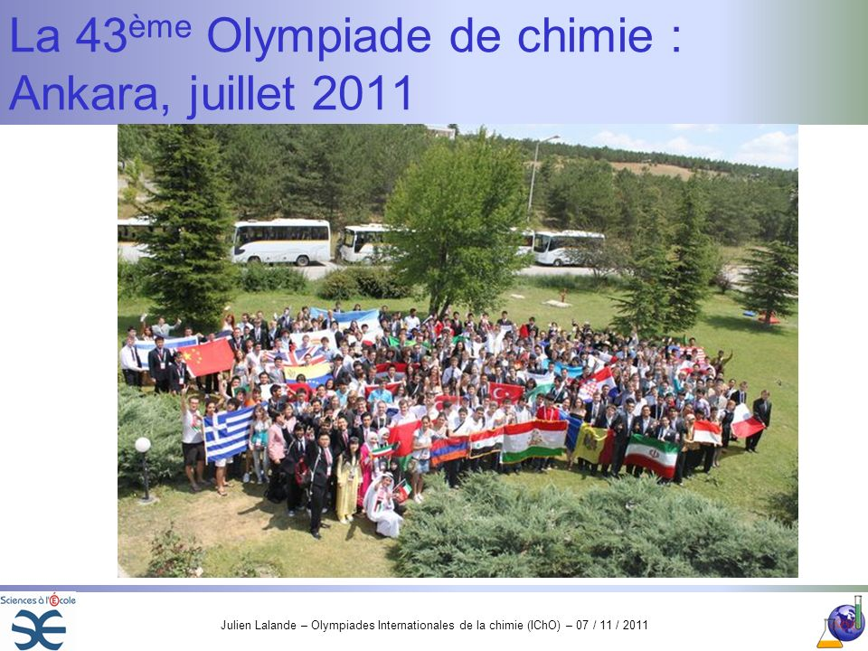 La 43ème Olympiade de chimie : Ankara, juillet 2011