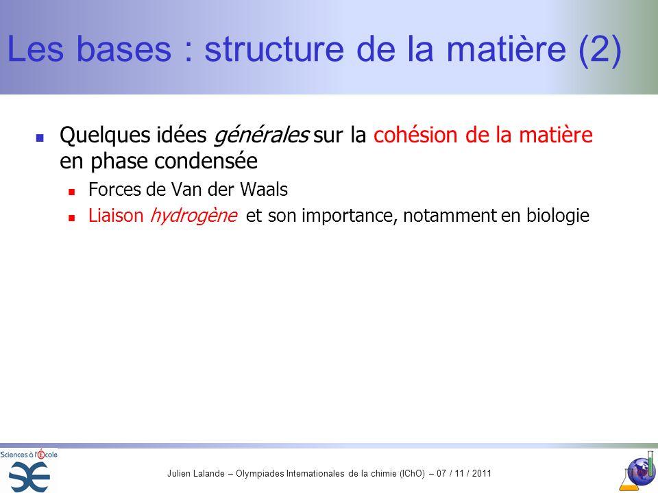 Les bases : structure de la matière (2)