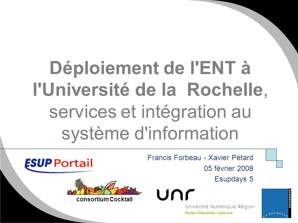 Déploiement de l ENT à l Université de la Rochelle, services et intégration au système d information