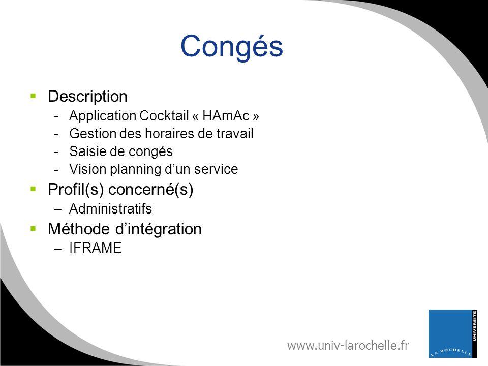 Congés Description Profil(s) concerné(s) Méthode d'intégration