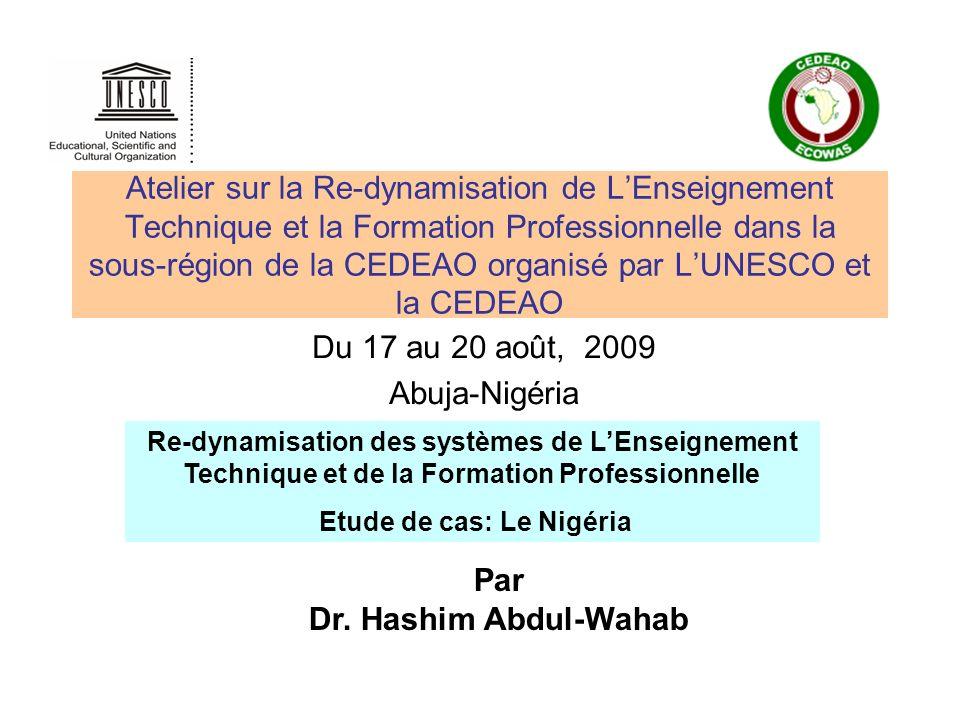 Du 17 au 20 août, 2009 Abuja-Nigéria