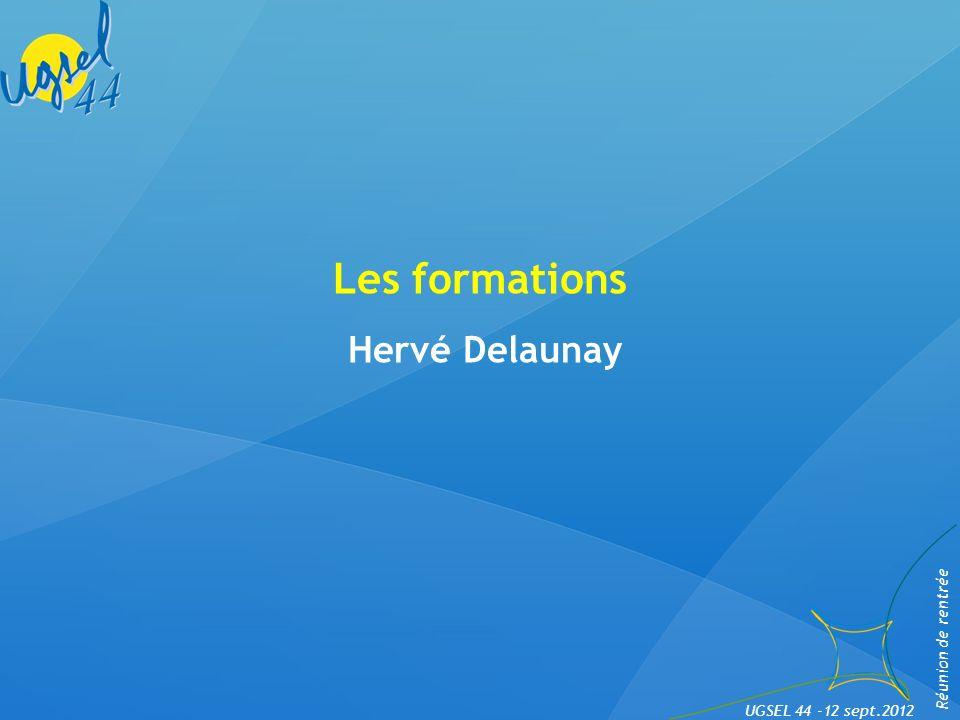 Les formations Hervé Delaunay Réunion de rentrée