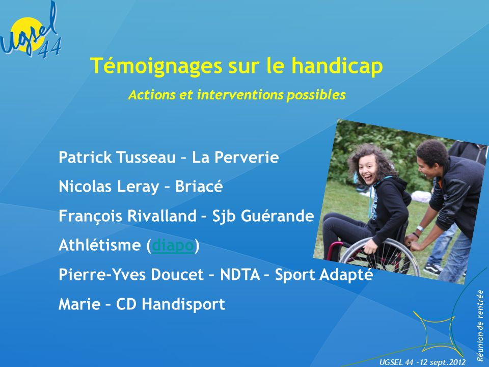 Témoignages sur le handicap Actions et interventions possibles