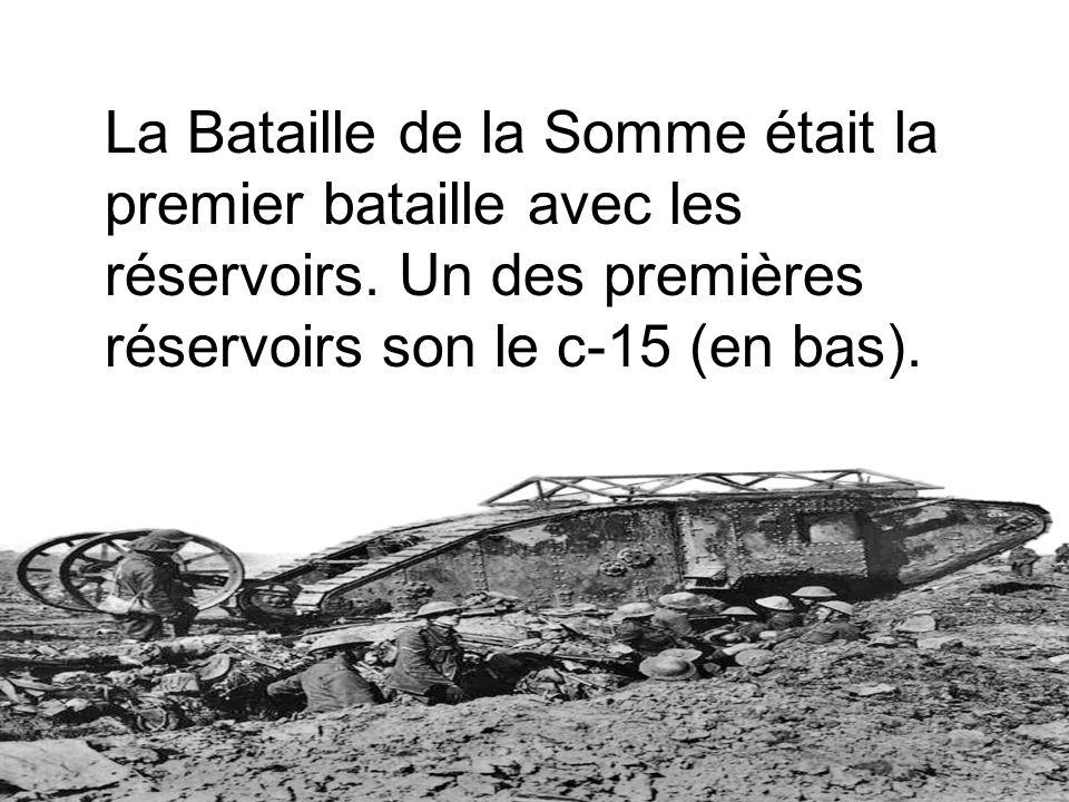 La Bataille de la Somme était la premier bataille avec les réservoirs