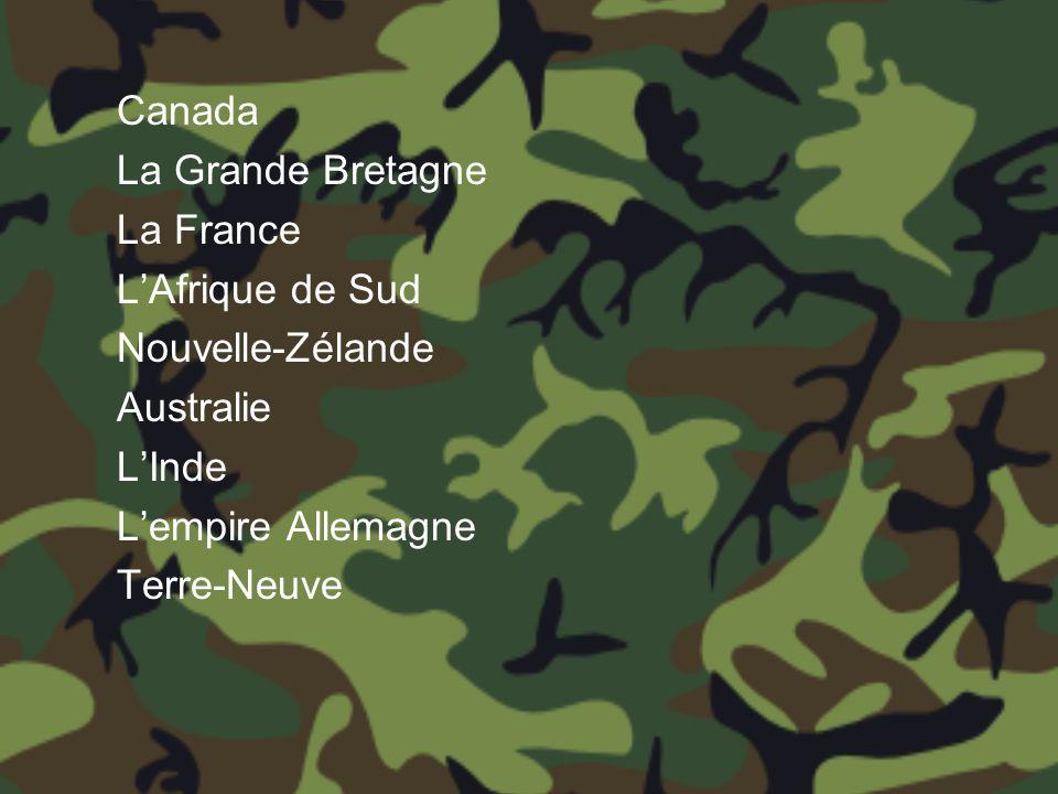 Canada La Grande Bretagne La France L'Afrique de Sud Nouvelle-Zélande Australie L'Inde L'empire Allemagne Terre-Neuve