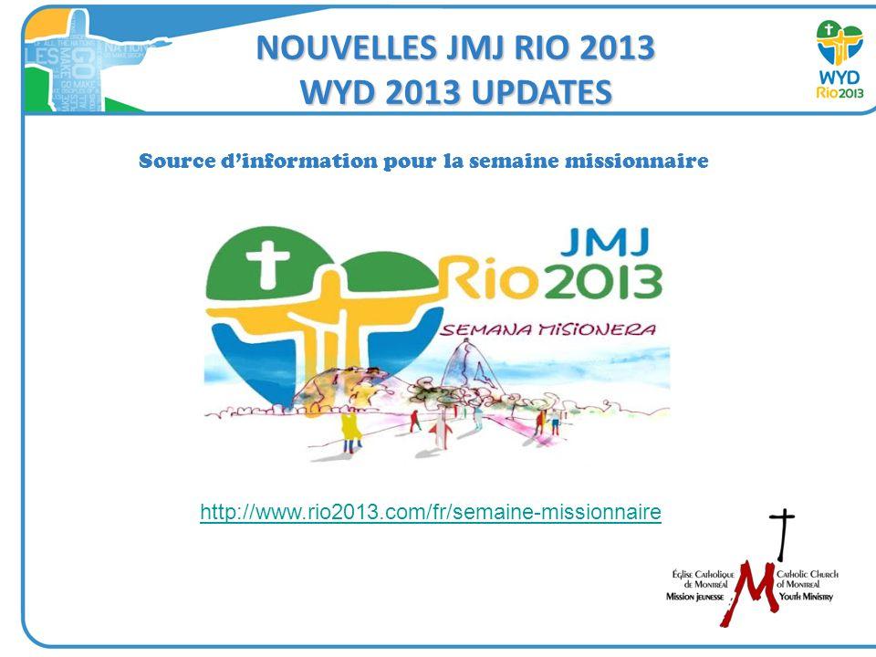 NOUVELLES JMJ RIO 2013 WYD 2013 UPDATES