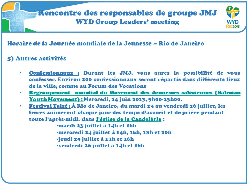 Rencontre des responsables de groupe JMJ WYD Group Leaders' meeting