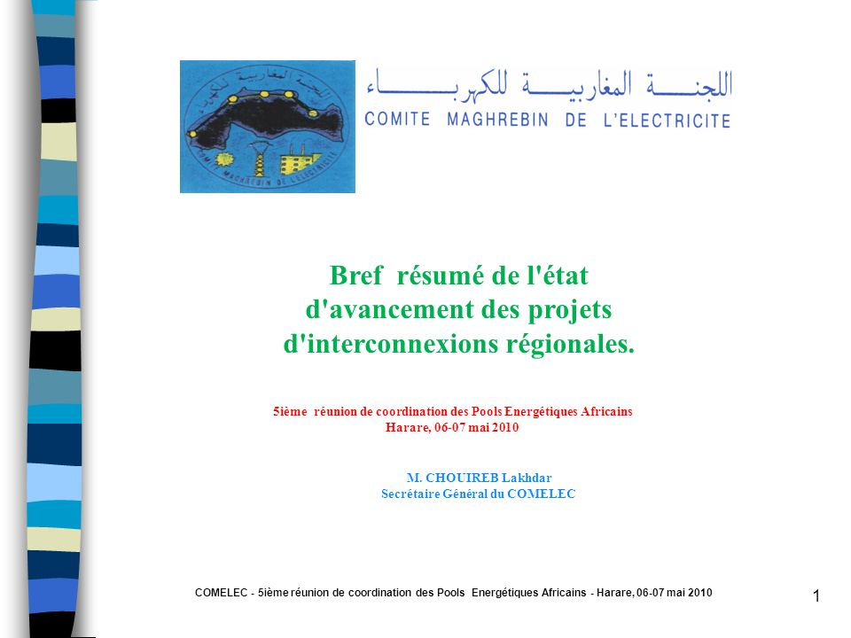 Bref résumé de l état d avancement des projets d interconnexions régionales.