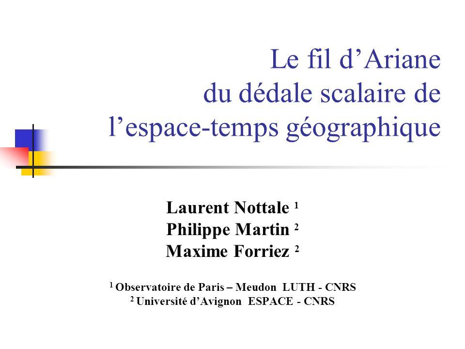 Le fil d'Ariane du dédale scalaire de l'espace-temps géographique
