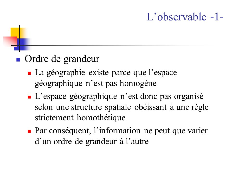 L'observable -1- Ordre de grandeur