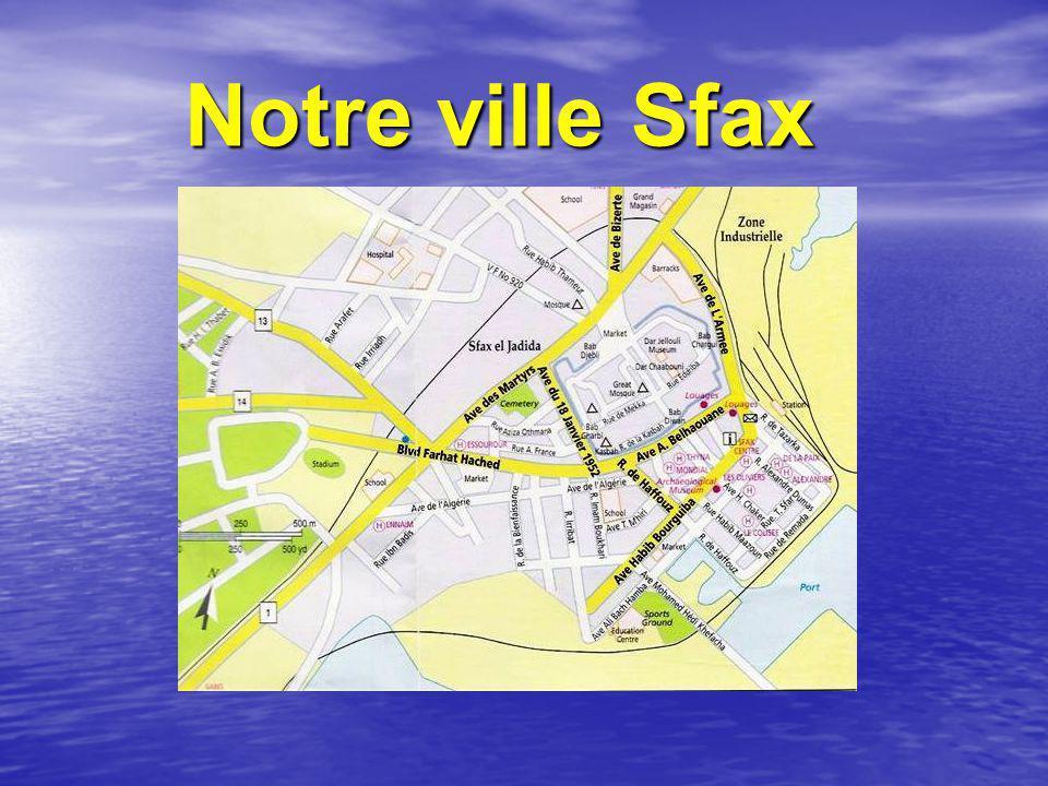 Notre ville Sfax