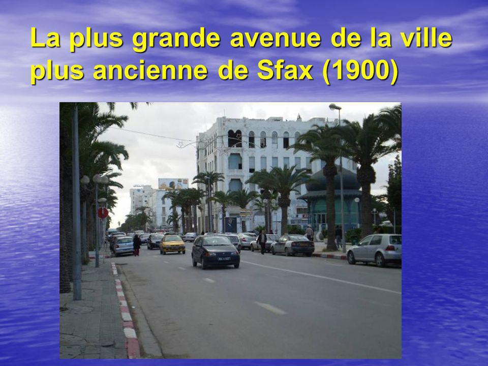 La plus grande avenue de la ville plus ancienne de Sfax (1900)