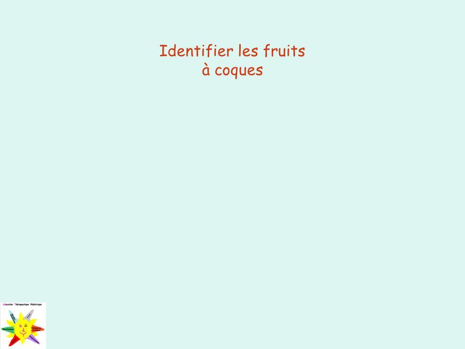Identifier les fruits à coques