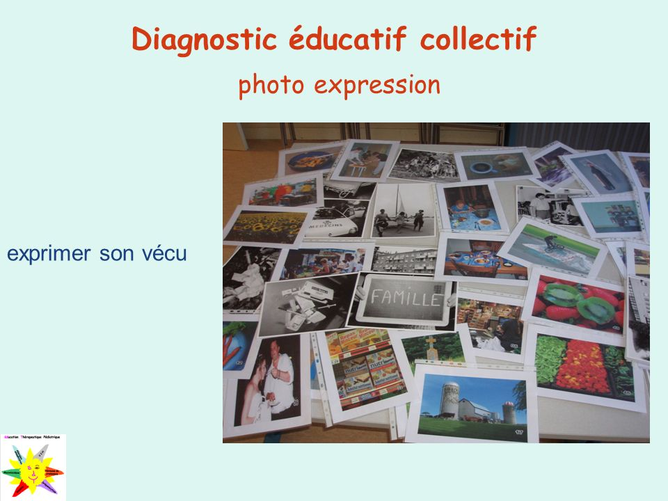 Diagnostic éducatif collectif photo expression