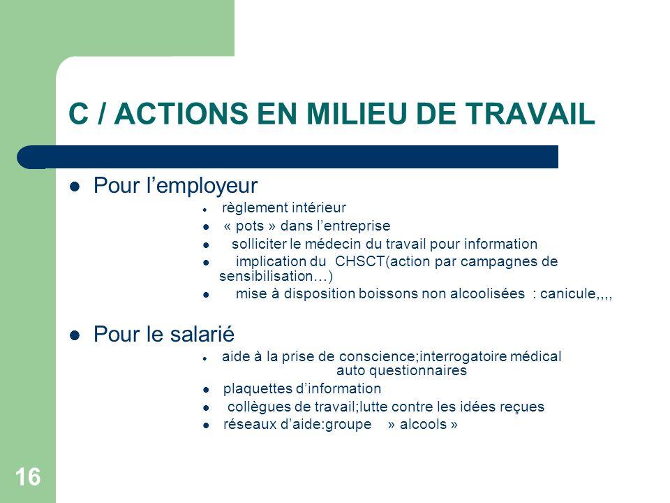 C / ACTIONS EN MILIEU DE TRAVAIL
