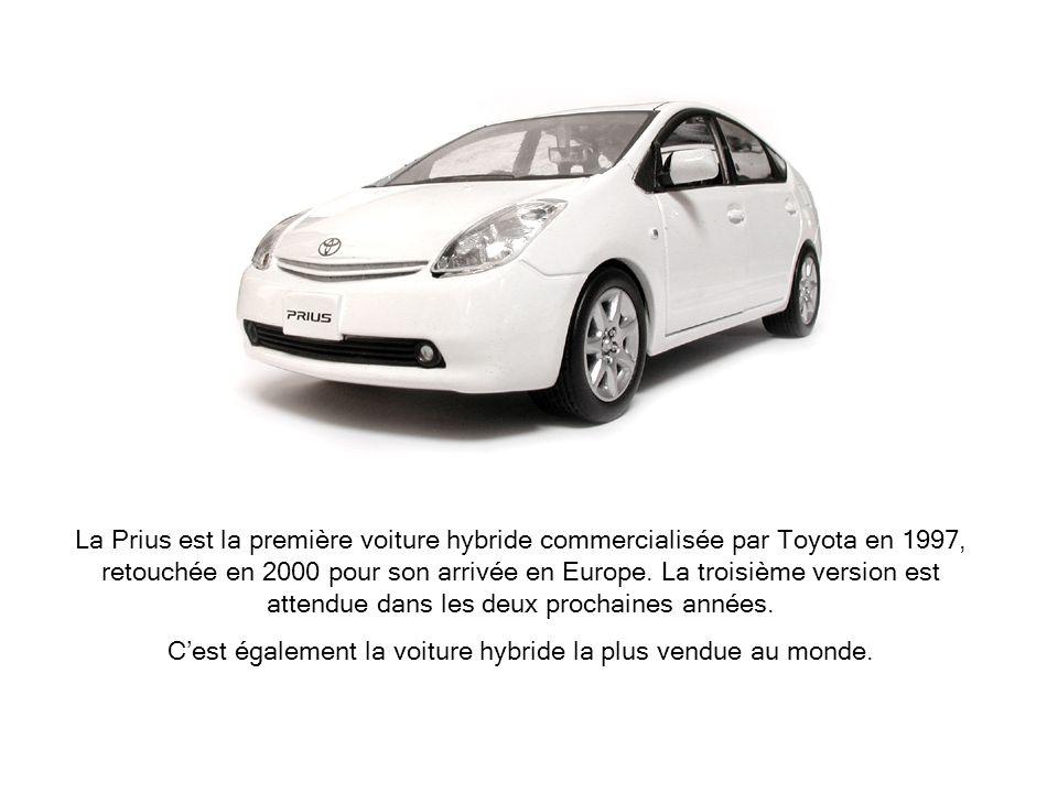 C'est également la voiture hybride la plus vendue au monde.
