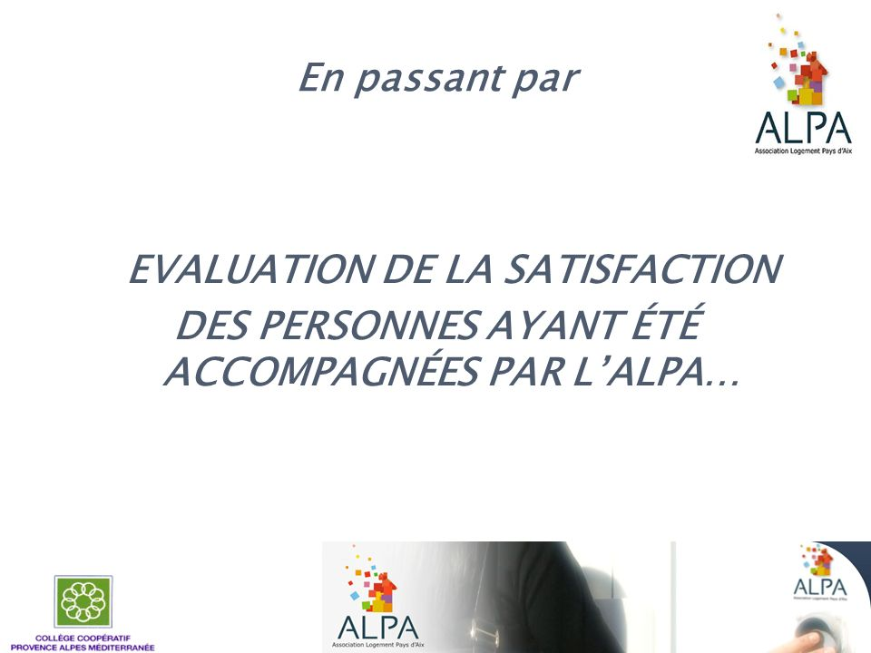 EVALUATION DE LA SATISFACTION