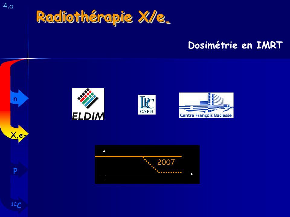 4.a Radiothérapie X/e- Dosimétrie en IMRT n X,e- 2007 p 12C