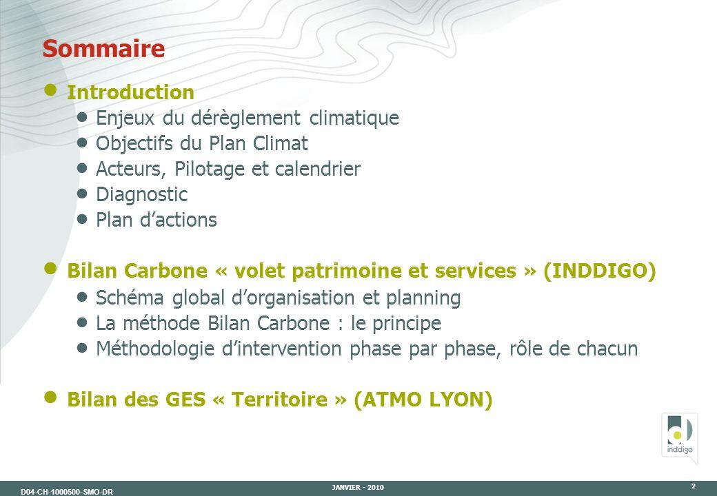 Sommaire Introduction Enjeux du dérèglement climatique
