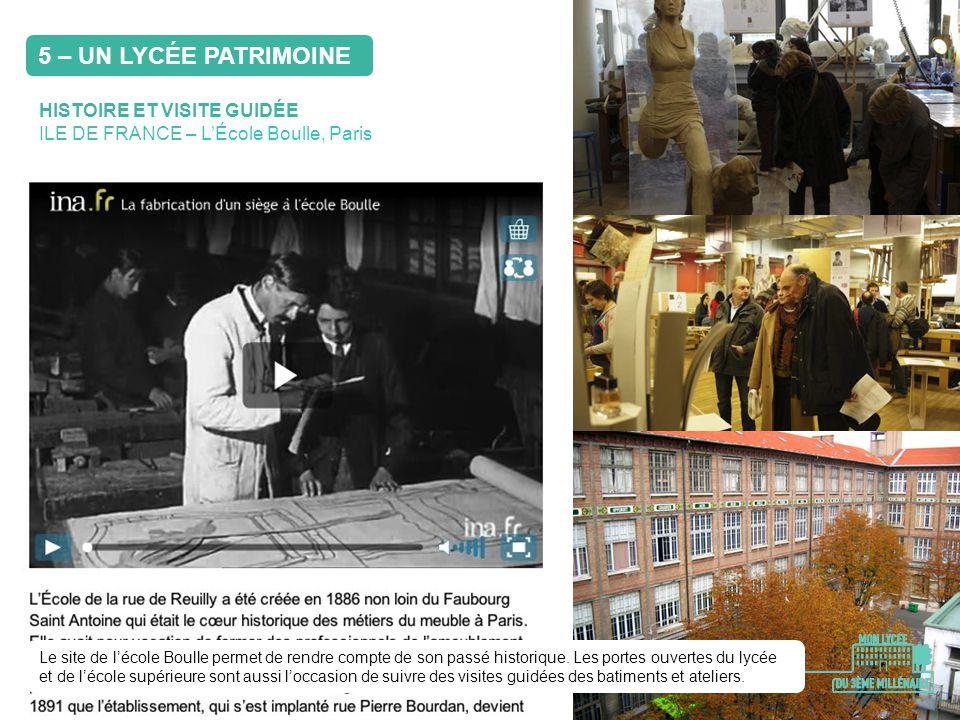 5 – UN LYCÉE PATRIMOINE HISTOIRE ET VISITE GUIDÉE