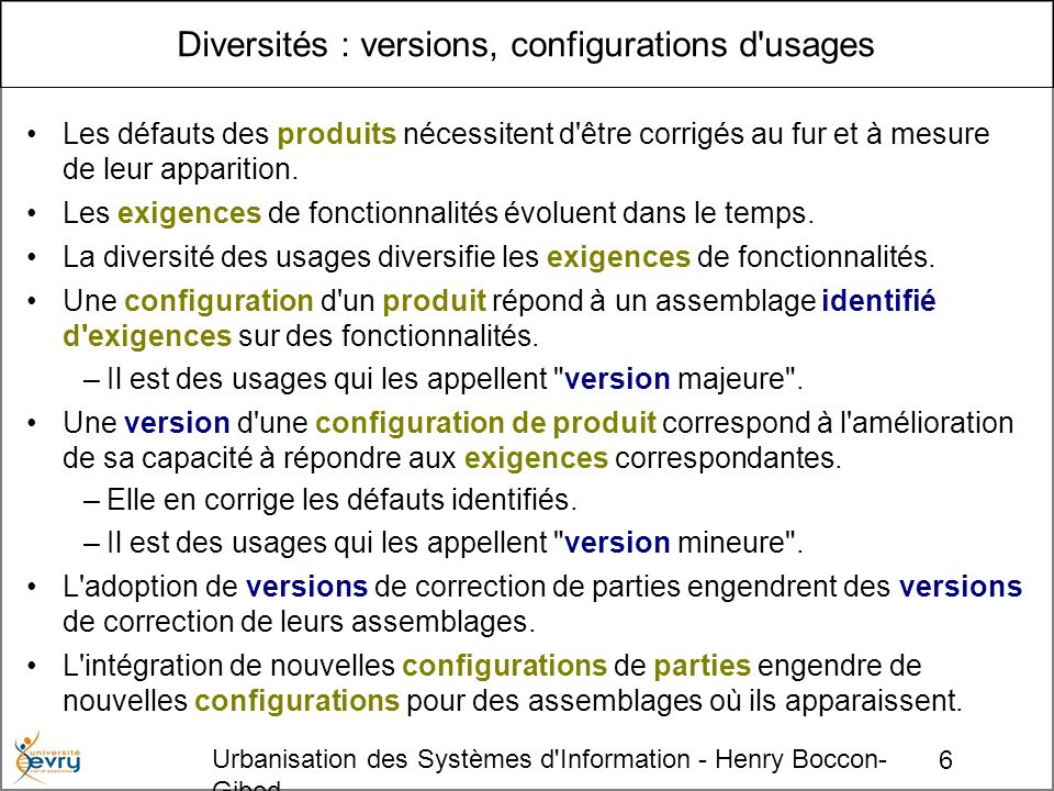 Diversités : versions, configurations d usages