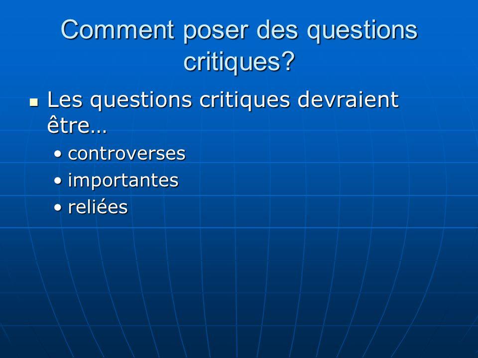 Comment poser des questions critiques