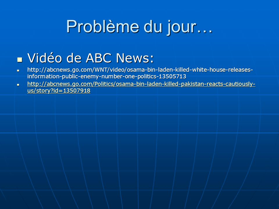 Problème du jour… Vidéo de ABC News: