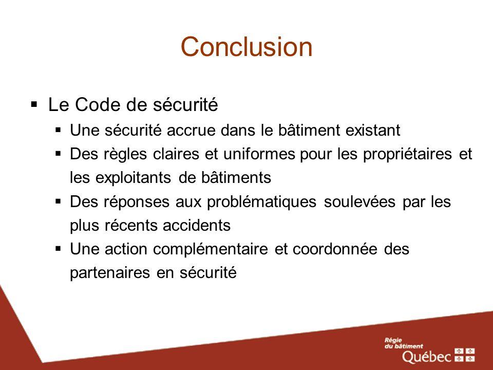 Conclusion Le Code de sécurité