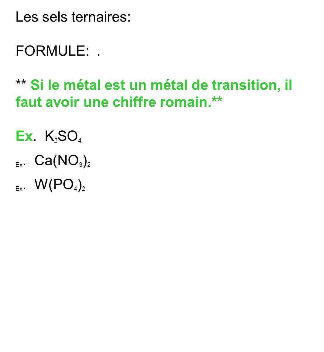 Les sels ternaires: FORMULE: .