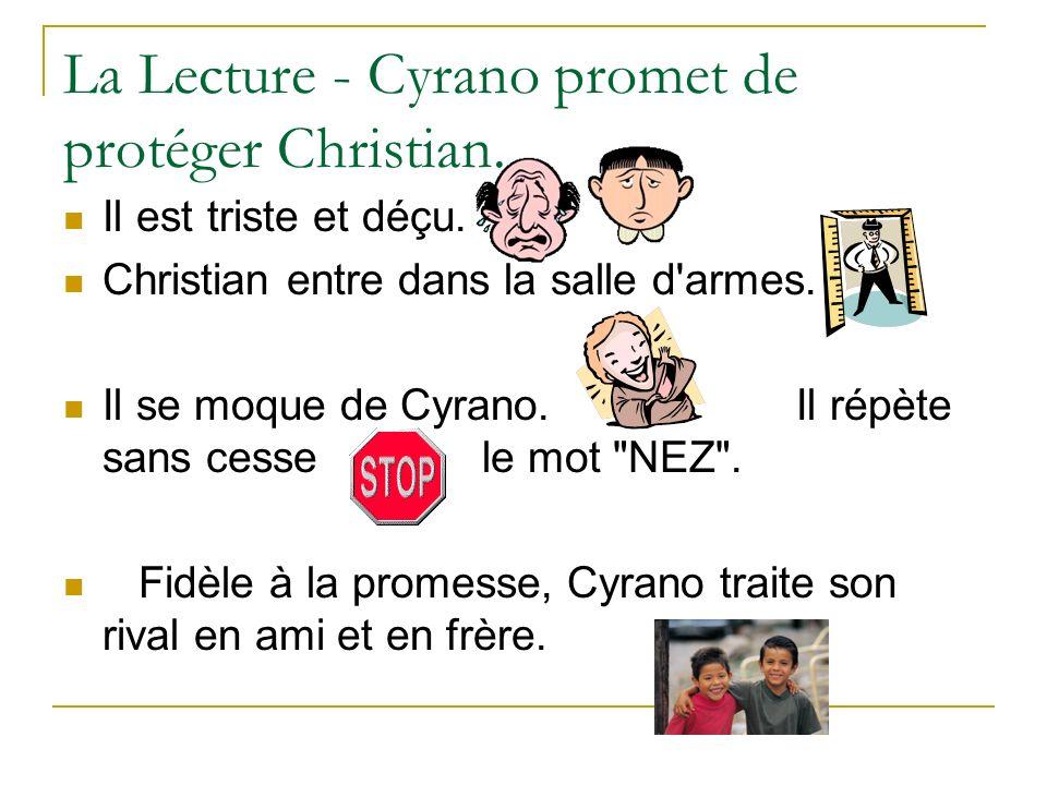 La Lecture - Cyrano promet de protéger Christian.