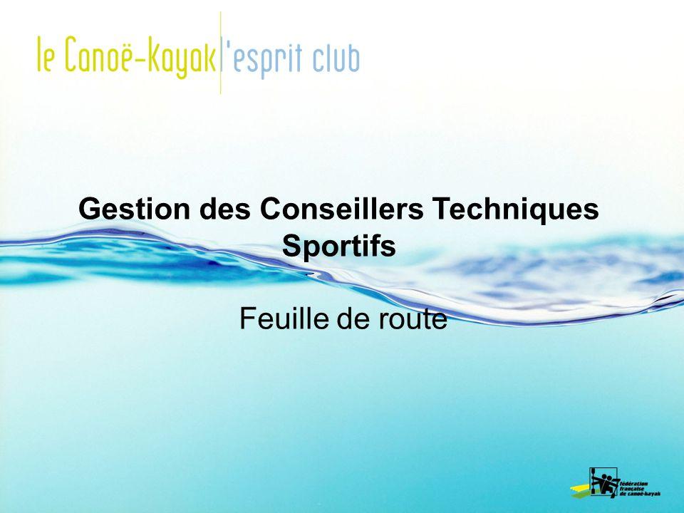 Gestion des Conseillers Techniques Sportifs